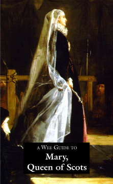 Wee Guide to Mary Queen of Scots is a popular wee book on Mary Queen of Scots, Scotland's most famous and tragic monarch, with her life and times, family tree, places to visit. 9781899874033. Goblinshead.