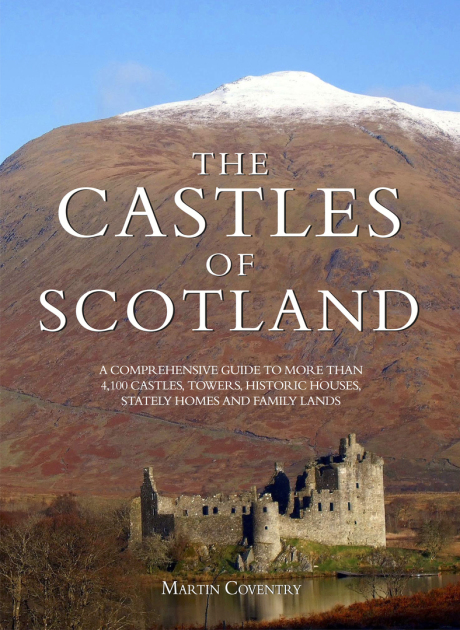The Castles of Scotland, fifth edition, by Martin Coventry and published by Goblinshead, the Bible of Scottish Castles